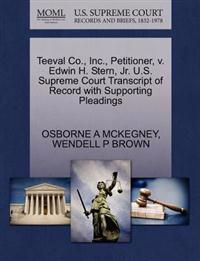 Teeval Co., Inc., Petitioner, V. Edwin H. Stern, JR. U.S. Supreme Court Transcript of Record with Supporting Pleadings