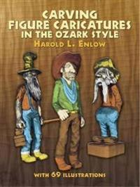 Carving Figure Caricatures in the Ozark Style