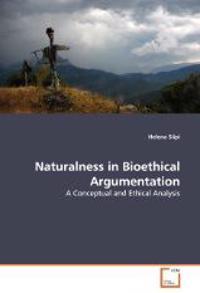 Naturalness in Bioethical Argumentation
