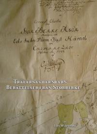 Trälarnas barnbarn : berättelser från Storberke - en bys tillkomst och utveckling