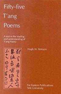 Fifty-five T'ang Poems