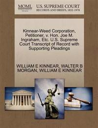 Kinnear-Weed Corporation, Petitioner, V. Hon. Joe M. Ingraham, Etc. U.S. Supreme Court Transcript of Record with Supporting Pleadings