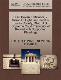 C. N. Bevan, Petitioner, V. Gilson D. Light, as Sheriff of Lucas County, Ohio. U.S. Supreme Court Transcript of Record with Supporting Pleadings