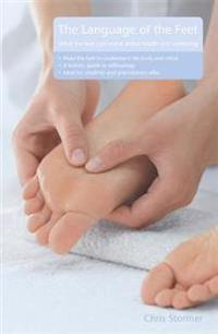 The Language of the Feet 2nd Edition