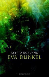 Eva Dunkel - Astrid Nordang | Inprintwriters.org