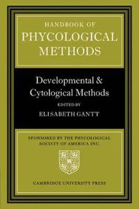 Handbook of Phycological Methods