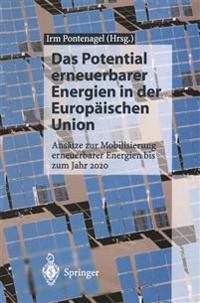 Das Potential Erneuerbarer Energien in Der Europ�ischen Union