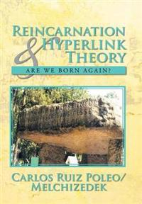 Reincarnation & Hyperlink Theory