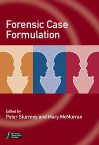 Forensic Case Formulation