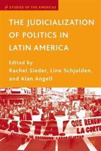 The Judicialization of Politics in Latin America