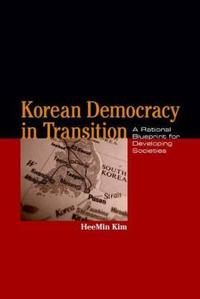 Korean Democracy in Transition
