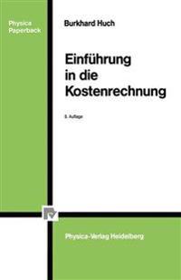 Einführung in Die Kostenrechnung/ Introduction to Cost Accounting