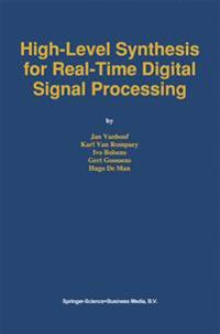 High-level Synthesis for Real-time Digital Signal Processing