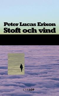Stoft och vind : roman