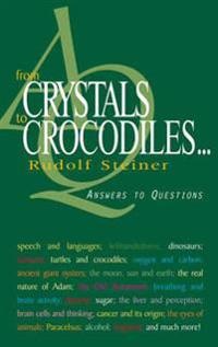 From Crystals to Crocodiles