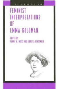 Feminist Interpretations of Emma Goldman