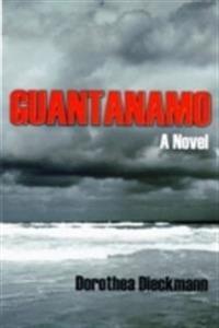 Guantanamo - a novel