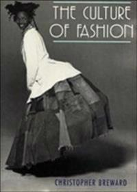 Culture of Fashion PB: A New History of Fashionable Dress