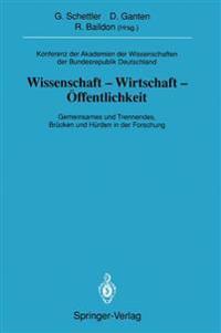 Konferenz Der Akademien Der Wissenschaften Der Bundesrepublik Deutschland. Wissenschaft -Wirtschaft -Offentlichkeit