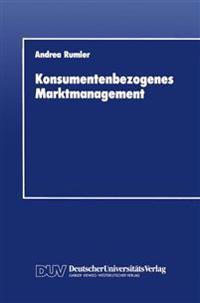 Konsumentenbezogenes Marktmanagement