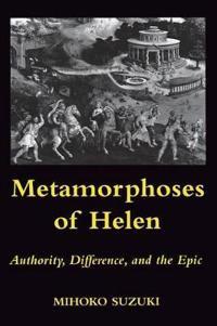 Metamorphoses of Helen
