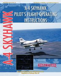 A-4 Skyhawk Pilot's Flight Operating Instructions
