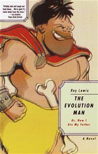The Evolution Man