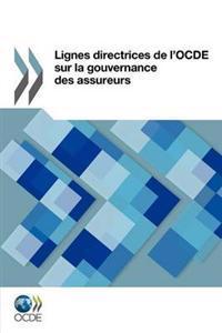 Lignes Directrices de L'Ocde Sur La Gouvernance Des Assureurs