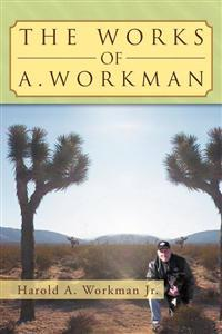 The Works of A. Workman