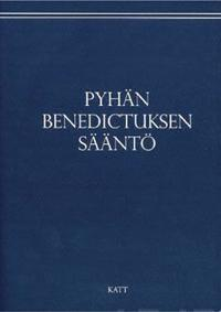 Pyhän Benedictuksen sääntö