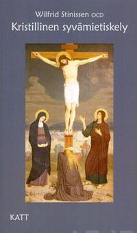 Kristillinen syvämietiskely - Wilfrid Stinissen - nidottu(9789529627493) |  Adlibris kirjakauppa