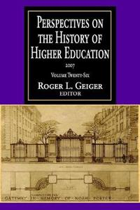 Perspectives on the History of Higher Education, 2007