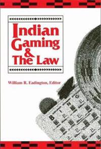 Indian Gaming & The Law