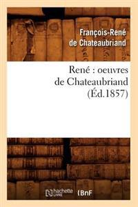 Rene Oeuvres de Chateaubriand (Ed.1857)