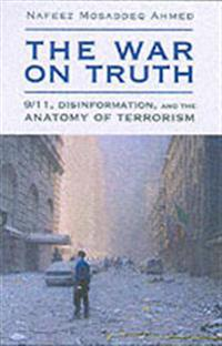 War on truth - disinformation and the anatomy of terrorism