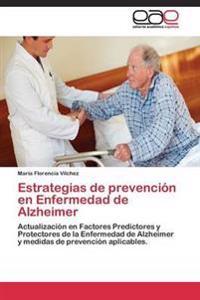 Estrategias de Prevencion En Enfermedad de Alzheimer