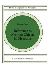 Reference to Abstract Objects in Discourse
