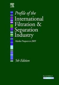 Profile Of The International Filtration & Separation Industry