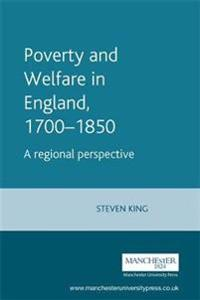 Poverty and Welfare in England, 1700-1850