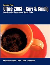 Office 2003 - Kurz & B Ndig