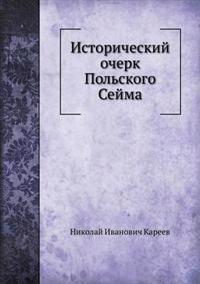 Istoricheskij Ocherk Pol'skogo Sejma