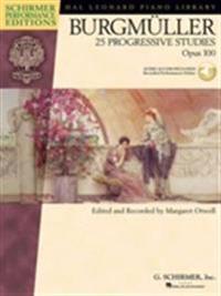 Burgmuller: 25 Progressive Studies, Opus 100 [With CD]