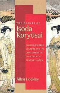 The Prints of Isoda Koryusai