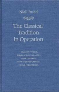 The Classical Tradition in Operation