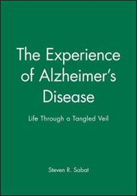 The Experience of Alzheimer's Disease