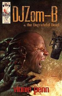 DJ Zom-B & the Ungrateful Dead