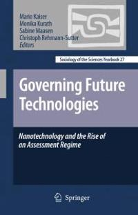 Governing Future Technologies