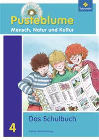 Pusteblume 4. Mensch, Natur und Kultur. Schülerband. Baden-Württemberg
