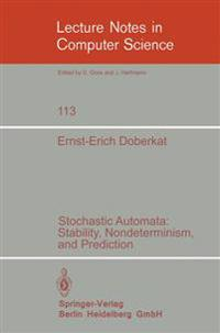 Stochastic Automata: Stability, Nondeterminism and Prediction
