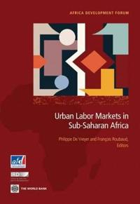 Urban Labor Markets in Sub-Saharan Africa